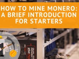 How to Mine Monero: A Brief Introduction for Starters