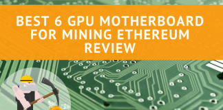 Best 6 GPU Motherboard for Mining Ethereum Review