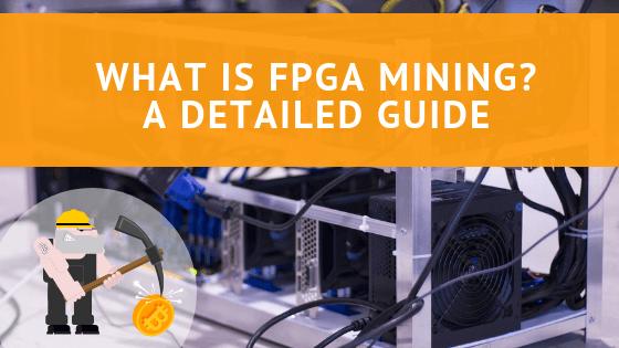 What is FPGA Mining?